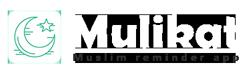 Mulikat – Muslim reminder App